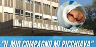 """Neonato ustionato a Portici, la madre accusa il compagno: """"Mi picchiava"""""""