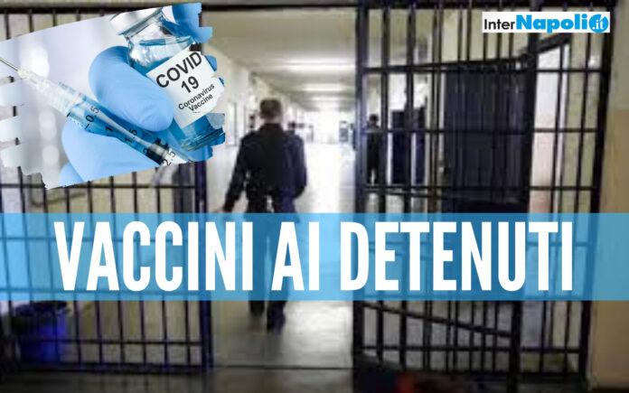 Vaccini ai detenuti