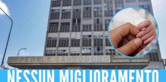 Neonato ustionato a Napoli: nessun miglioramento