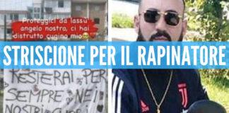 Lo striscione per i rapinatori a Sant'Antimo