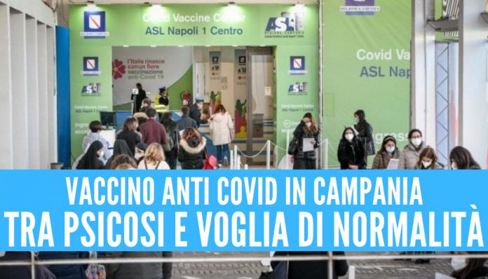 Vaccino covid in Campania: tra psicosi e voglia di normalità