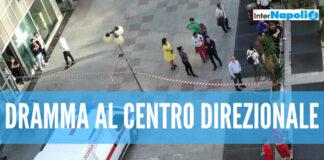 Dramma al centro direzionale