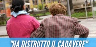 Ruba 700mila euro ad una 90enne, poi distrugge il suo cadavere: badante sotto accusa
