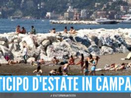 Meteo. Assaggio d'estate in Campania