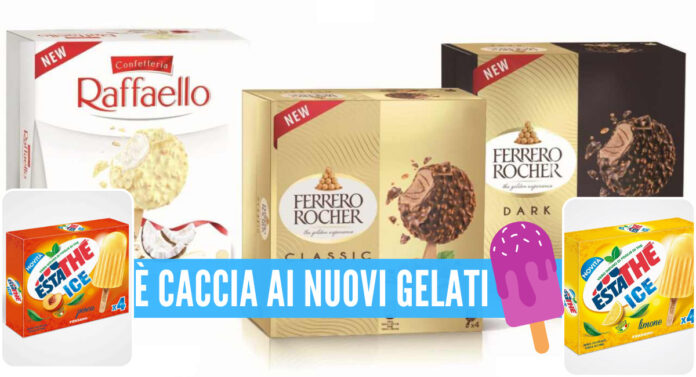 I nuovi gelati Ferrero, Stecco Rocher e i ghiaccioli Estathé