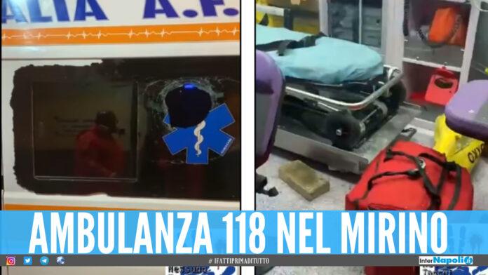 Follia a Napoli, ambulanza presa a mattonate e vetri in frantumi