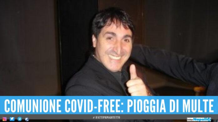 Franco Calone atteso alla comunione covid free: pioggia di multe