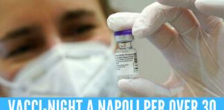 Notte bianca vaccini a Napoli