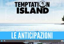 Anticipazioni Temptation Island, le ultime sui concorrenti e la data