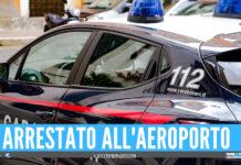 Latitante arrestato all'aeroporto di Roma, era ricercato da 4 anni e viveva nell'Agro Aversano