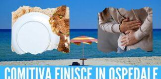 Turisti intossicati sulla spiaggia del Cilento, nausea e vomito dopo il pranzo
