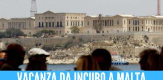 Vacanza da incubo a Malta