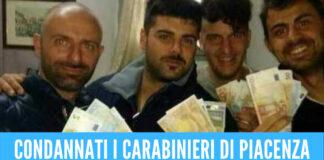 Carabinieri di Piacenza, condannati i 5 militari della caserma Piacenza: 12 anni per Montella
