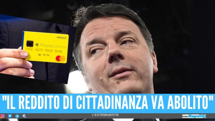 Renzi propone abolizione del reddito di cittadinanza