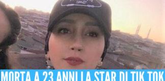 è morta a 23 anni la star di Tik Tok