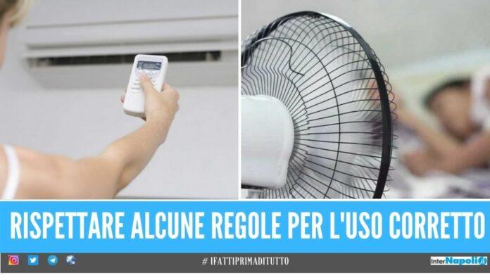 Lotta al caldo estivo, come usare bene il condizionatore e il ventilatore