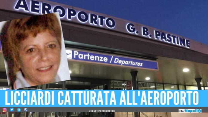 Catturata Maria Licciardi