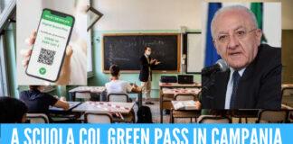 """A scuola col Green pass in Campania, De Luca chiarisce le regole: """"Sanzioni a chi non le rispetta"""""""