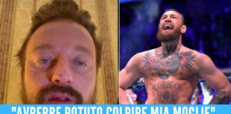 """Facchinetti aggredito da Conor McGregor: """"Mi ha dato un pugno in faccia"""""""