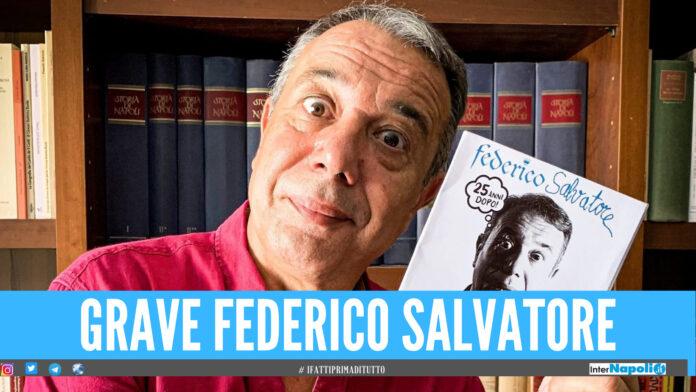 Federico Salvatore ricoverato in ospedale